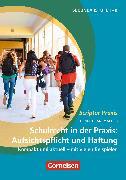 Cover-Bild zu Schulrecht in der Praxis: Aufsichtspflicht und Haftung (eBook) von Rademacher, Stephan