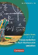 Cover-Bild zu Scriptor Praxis: Klassenarbeiten im Fach Mathematik gestalten (eBook) von Römer, Matthias