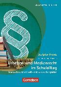 Cover-Bild zu Scriptor Praxis: Urheber- und Medienrecht sicher umgesetzt im Schulalltag (eBook) von Rademacher, Stephan