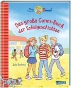 Cover-Bild zu Boehme, Julia: Conni-Bilderbücher: Das große Conni-Buch der Schulgeschichten