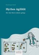 Cover-Bild zu Mythos Agilität (eBook) von Stroh, Dominique