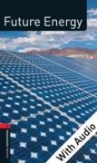 Cover-Bild zu Future Energy - With Audio Level 3 Factfiles Oxford Bookworms Library (eBook) von Raynham, Alex