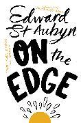 Cover-Bild zu St Aubyn, Edward: On the Edge