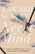 Cover-Bild zu St Aubyn, Edward: Never Mind
