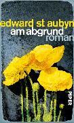 Cover-Bild zu Aubyn, Edward St: Am Abgrund (eBook)