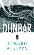 Cover-Bild zu St Aubyn, Edward: Dunbar (eBook)