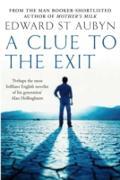 Cover-Bild zu St Aubyn, Edward: A Clue to the Exit (eBook)