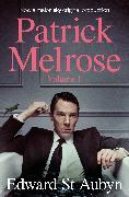 Cover-Bild zu St Aubyn, Edward: Patrick Melrose Volume 1