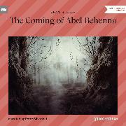 Cover-Bild zu The Coming of Abel Behenna (Unabridged) (Audio Download) von Stoker, Bram