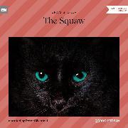 Cover-Bild zu The Squaw (Unabridged) (Audio Download) von Stoker, Bram