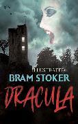 Cover-Bild zu Bram Stoker - Dracula (Illustrated) (eBook) von Stoker, Bram