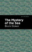 Cover-Bild zu The Mystery of the Sea (eBook) von Stoker, Bram