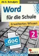 Cover-Bild zu Word für die Schule / Band 2 (eBook) von Haug, Ursula