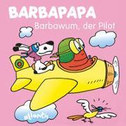 Cover-Bild zu Taylor, Talus: BARBAPAPA - Barbawum, der Pilot
