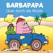 Cover-Bild zu Taylor, Talus: BARBAPAPA - Quer durch die Wüste
