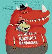 Cover-Bild zu Dax, Eva: You Are Oh So Horribly Handsome!