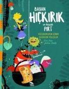 Cover-Bild zu Dax, Eva: Bayan Hickirik ve Kücük Pirt - Vücudumuzun Icinde Cilgin Bir Yolculuk