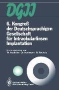 Cover-Bild zu 6. Kongreß der Deutschsprachigen Gesellschaft für Intraokularlinsen Implantation (eBook) von Neuhann, Thomas (Hrsg.)
