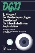 Cover-Bild zu 8. Kongreß der Deutschsprachigen Gesellschaft für Intraokularlinsen Implantation (eBook) von Pham, D. T. (Hrsg.)