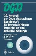 Cover-Bild zu 10. Kongreß der Deutschsprachigen Gesellschaft für Intraokularlinsen-Implantation und refraktive Chirurgie (eBook) von Vörösmarthy, Daniel (Hrsg.)