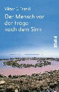 Cover-Bild zu Frankl, Viktor E.: Der Mensch vor der Frage nach dem Sinn