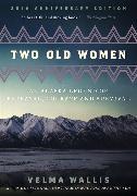 Cover-Bild zu Wallis, Velma: Two Old Women, 20th Anniversary Edition