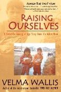 Cover-Bild zu Wallis, Velma: Raising Ourselves
