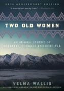 Cover-Bild zu Wallis, Velma: Two Old Women (eBook)
