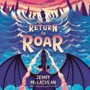 Cover-Bild zu McLachlan, Jenny: Return to Roar Lib/E