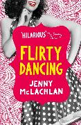 Cover-Bild zu McLachlan, Jenny: Flirty Dancing