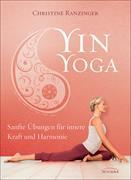 Cover-Bild zu Yin Yoga von Ranzinger, Christine