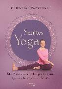 Cover-Bild zu Sanftes Yoga (eBook) von Ranzinger, Christine