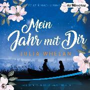 Cover-Bild zu Mein Jahr mit Dir (Audio Download) von Whelan, Julia
