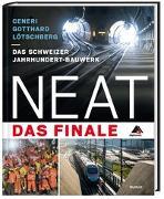 Cover-Bild zu NEAT - Das Finale von Suter, Peter (Hrsg.)