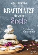 Cover-Bild zu Kraftplätze für deine Seele von Reimann, Antara
