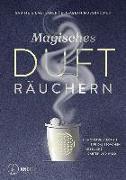 Cover-Bild zu Magisches Dufträuchern von Eilmsteiner, Sabine