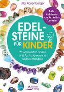 Cover-Bild zu Edelsteine für Kinder von Rosenberger, Ulla