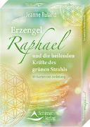 Cover-Bild zu Erzengel Raphael und die heilenden Kräfte des grünen Strahls von Ruland, Jeanne