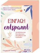 Cover-Bild zu Einfach entspannt- 40 Methoden zum Runterkommen, Stressabbauen und Krafttanken von Schirmohammadi, Abbas