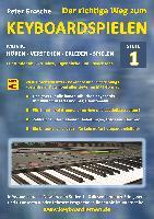 Cover-Bild zu Der richtige Weg zum Keyboardspielen (Stufe 1) von Grosche, Peter