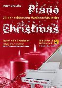 Cover-Bild zu Piano-Christmas - Weihnachtslieder für das Klavierspielen (eBook) von Grosche, Peter