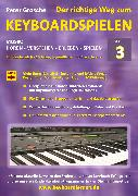 Cover-Bild zu Der richtige Weg zum Keyboardspielen (Stufe 3) (eBook) von Grosche, Peter