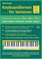 Cover-Bild zu Keyboardlernen für Senioren (Stufe 2) (eBook) von Grosche, Peter