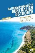 Cover-Bild zu de Loryn, Bianca: Nationalparkroute Australien - Ostküste