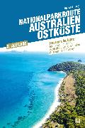 Cover-Bild zu Loryn, Bianca de: Nationalparkroute Australien - Ostküste (eBook)
