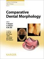 Cover-Bild zu Comparative Dental Morphology von Koppe, T. (Hrsg.)