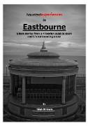 Cover-Bild zu Brown, Tina: Haunted Experiences of Eastbourne