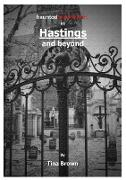 Cover-Bild zu Brown, Tina: Haunted Experiences in Hastings and Beyond