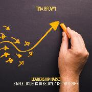 Cover-Bild zu Brown, Tina: Leadership Hacks: Simple Concepts to Become a Better Leader (Audio Download)