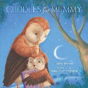 Cover-Bild zu Brown, Ruby: Cuddles for Mummy